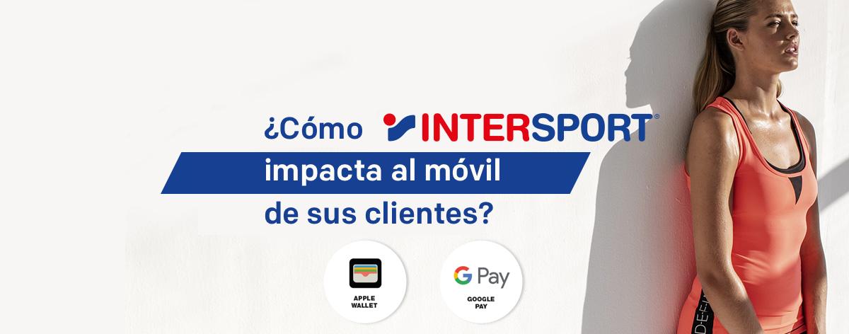 Intersport caso de exito con mobile wallets