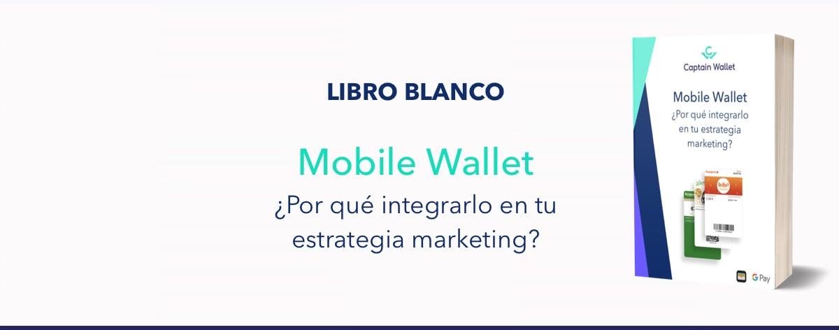 Libro blanco sobre los mobile wallets - Captain Wallet
